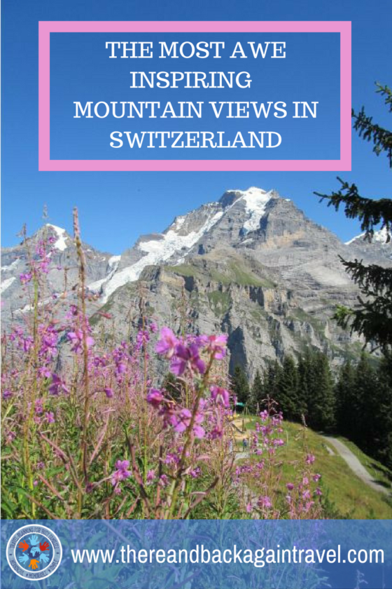 The Best Mountain Views in Switzerland