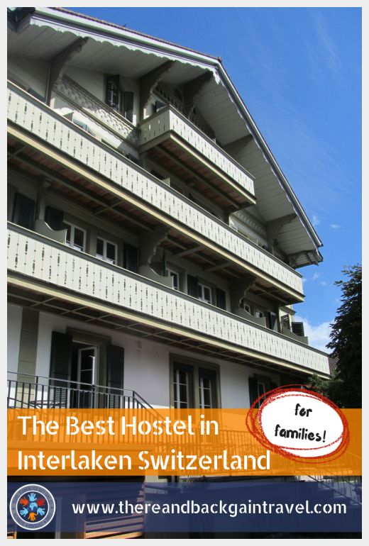 Best Hostel in interlaken Switzerland for Families